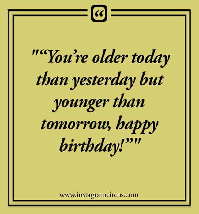 Instagram birthday quotes for you