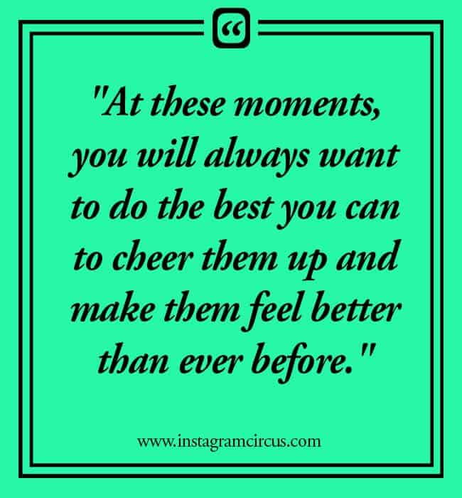 Cheer up quotes for friends