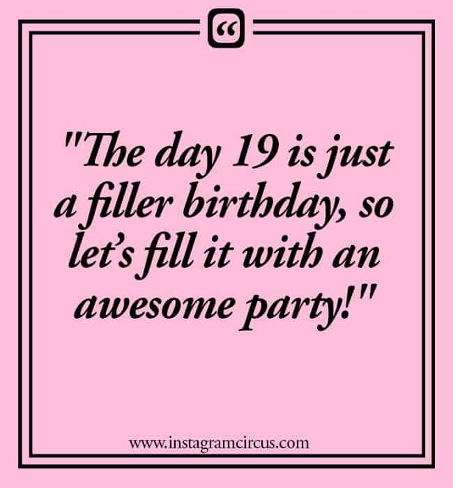 birthday 19 quotes