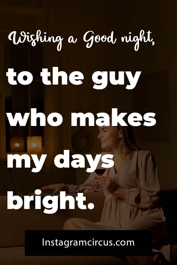 Goodnight quotes about him